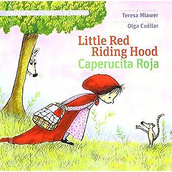 Little Red Riding Hood/Caperucita Roja by Teresa Mlawer - 97819416091