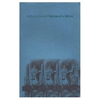 Notions of a Mirror: Poems Previously Uncollected 1964-1982
