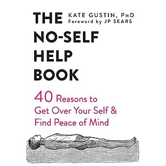 NoSelf Help Book by Kate Gustin