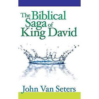The Biblical Saga of King David by John van Seters - 9781575061702 Bo