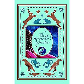The Storytelleras Apprentice by Dana Kumerow - 9780996188456 Book