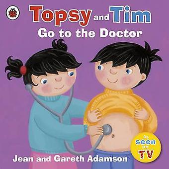 Topsy und Tim gehen zum Arzt von Jean Adamson - Belinda Worsley - 97