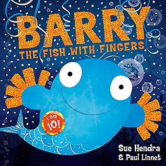 Barry the Fish with Fingers Anniversary Edition by Sue Hendra - 97814