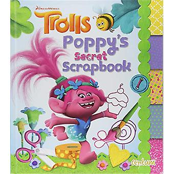 Trolls Handbook - Poppy's Secret Scrap Book by Centum Books Ltd - 9781