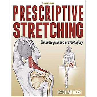 Prescriptive Stretching by Kristian Berg - 9781492587392 Book