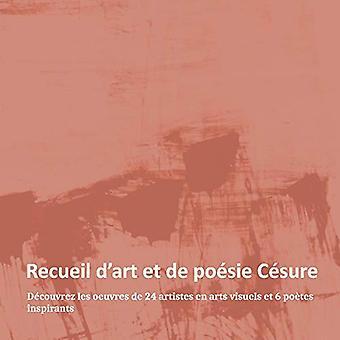 Recueil daart et de poesie Cesure by MayaSunn MayaSunn - 978298180180