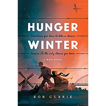 Hunger Winter by Rob Currie - 9781496440358 Book