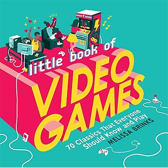 Little Book of Video Games by Brinks & Melissa