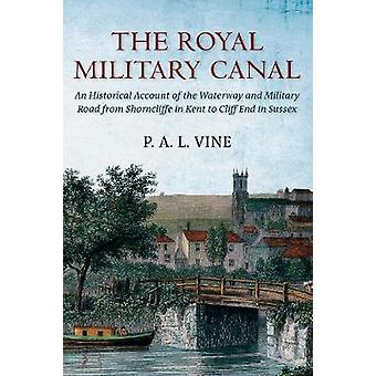 The Royal Military Canal by Paul Vine
