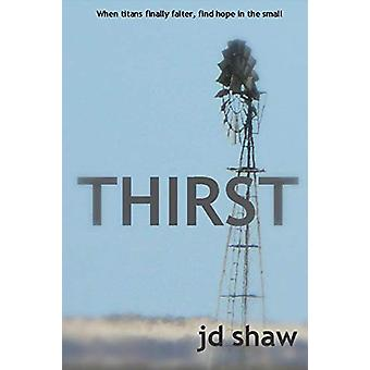 Thirst by Jd Shaw - 9780646947167 Book