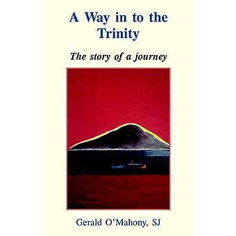 A Way in to the Trinity by Gerald S.J. O'Mahany - 9780852445914 Book