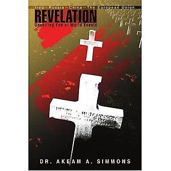 Revelation: Unveiling End of World Events