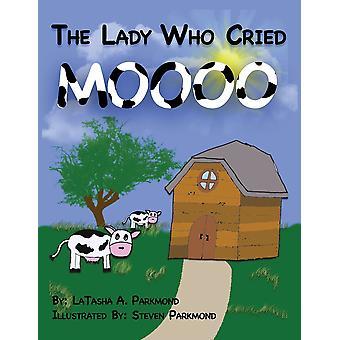 Nainen, joka itki Mooota (paperback-kirja)