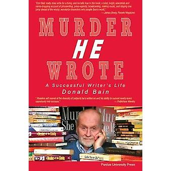Murder He Wrote by Donald Bain