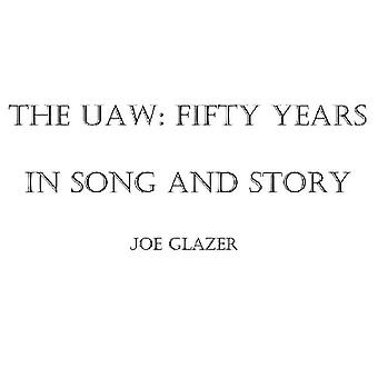 Joe Glazer - Uaw: Fifty Years in Song & Story [CD] USA import