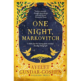 One Night - Markovitch by Ayelet Gundar-Goshen - Sondra Silverston -
