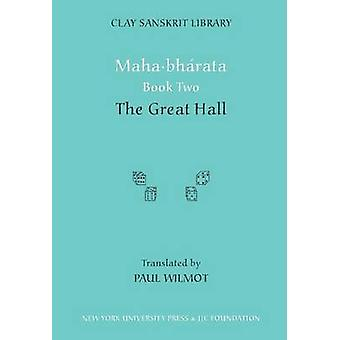 Mahabharata - livre 2 - le grand Hall de Paul Wilmot - Bo 9780814794067