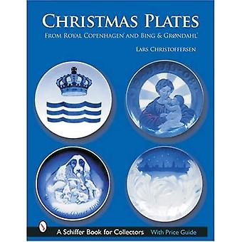 Christmas Plates: From Royal Copenhagen and Bing and Grondahl (Schiffer Book for Collectors)