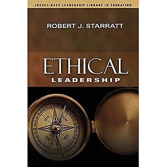 Ethical Leadership (JosseyBass Führung Bibliothek in Ausbildung)