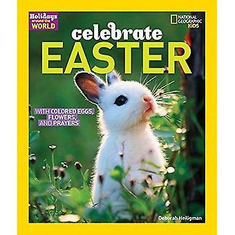 Vacances à travers le monde: Célébrer Pâques (Holdiays dans le monde entier)