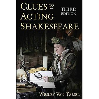 Clues to Acting Shakespeare � (Third)