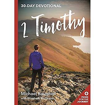 2. Timotheus: 30-tägige Andacht