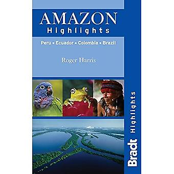Les points culminants de Amazon: Pérou Equateur Colombie Brésil (Guides de voyage de Bradt