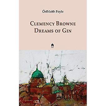 Nådeansökan Browne drömmar om Gin