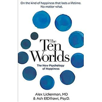 Ten Worlds: The New Psychology of Happiness