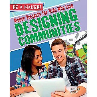 Maker-Projekte für Kinder, die Gestaltung Gemeinschaften (ein Hersteller sein!)