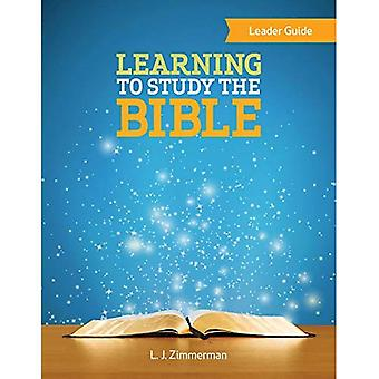 Leren om te bestuderen van de Bijbel leider gids