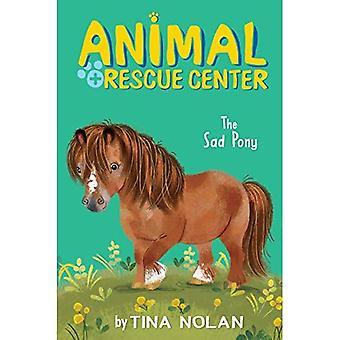 Le poney triste (Animal Rescue Center)