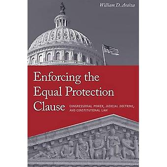 إنفاذ شرط الحماية المتساوية من قبل ويليام د. أريزا