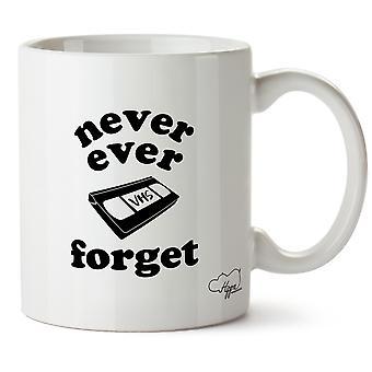 Hippowarehouse Never Ever Forget Vhs Printed Mug Cup Ceramic 10oz