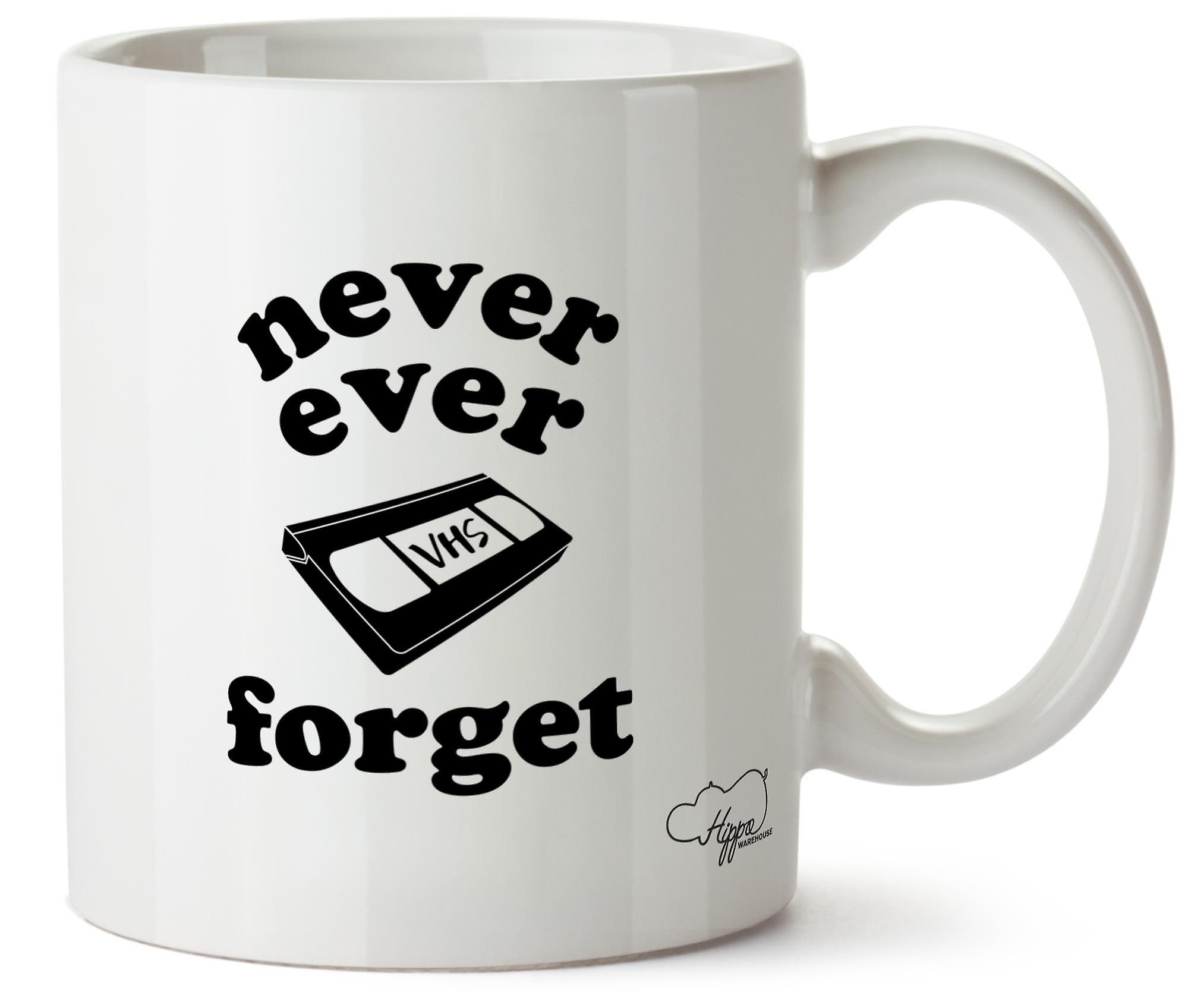 Hippowarehouse Never Ever Forget Vhs Printed Mug Cup Ceramic 10oz
