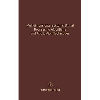 Multidimensionale systemen signaalverwerking algoritmen en toepassingstechnieken Advances in Theory and Applications door Leondes & Cornelius T.