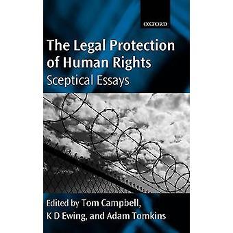Retlig beskyttelse af menneskerettighederne skeptiske Essays af Campbell & Tom