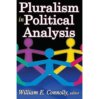 Pluralism in Political Analysis by Connolly & William
