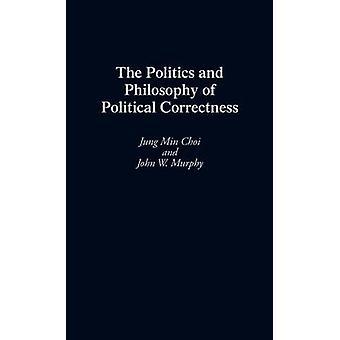 De politiek en filosofie van de politieke correctheid door Choi & Jung Min