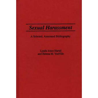 セクシュアル ・ ハラスメントは選択した注釈ヘルテル ・ リンダ J. による文献目録