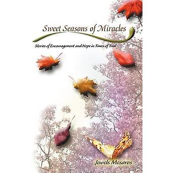 Sweet Seasons of Miracles by Mesaros & Jewels