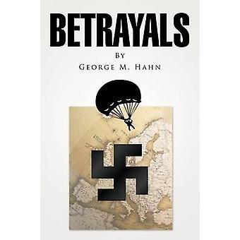 Betrayals by Hahn & George M.
