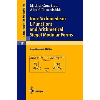 NonArchimedean LFunctions and Arithmetical Siegel Modular Forms by Michel Courtieu & Alexei A Panchishkin