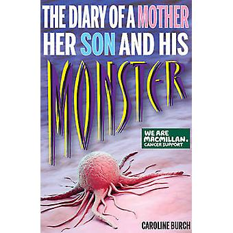 Diary of a Mother Her Son & His Monster by Caroline Burch - 978190936