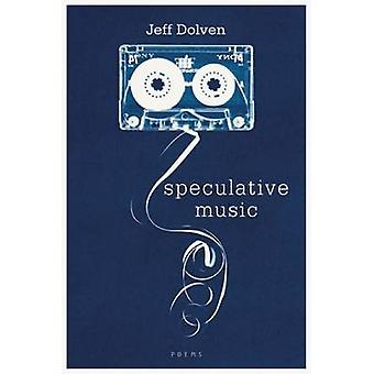 Speculative Music by Jeff Dolven - 9781936747580 Book