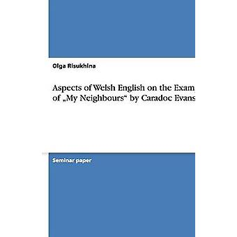Aspects of Welsh English on the Example of  -My Neighbours by Caradoc