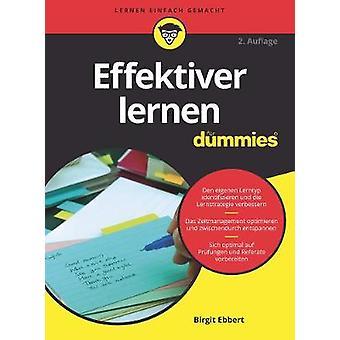 Effektiver Lernen fur Dummies by Birgit Ebbert - 9783527715435 Book