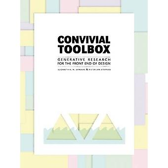 Convivial Toolbox - Generative Research for the Front End of Design by