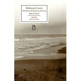 Robinson Crusoe: Gemoderniseerd Edition (Broadview edities)