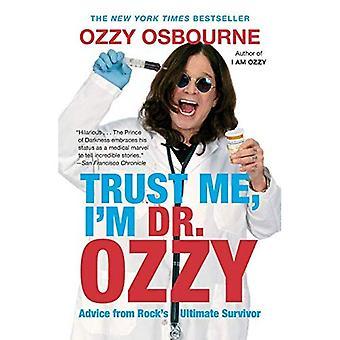 Geloof Me, ik ben Dr. Ozzy: advies van de Rock's Ultimate Survivor